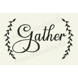 Gather with Laurels 12x18 stencil