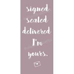 Signed Sealed Delivered 8x18 Stencil