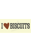 I love BISCUITS 8x18 stencil