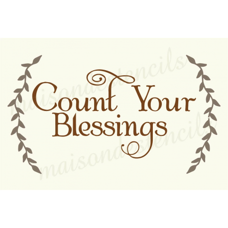 Count Your Blessings with Laurels 12x18 stencil
