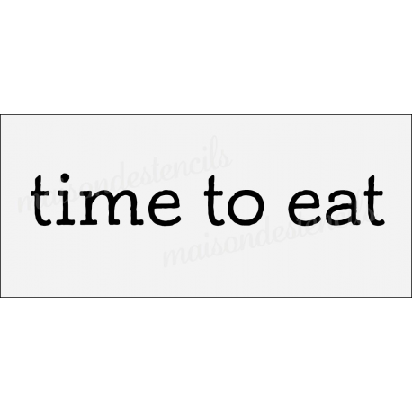 time to eat 8x18 stencil