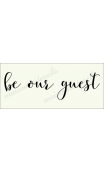 be our guest 8x18 stencil