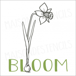 BLOOM with daffodil 12x12 stencil