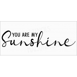 YOU ARE MY sunshine 2019 8x18 stencil