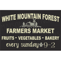 White Mountain Forest Farmers Market 12x18 stencil