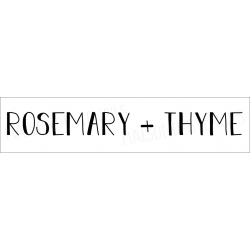 Rosemary + Thyme 4x18 stencil