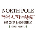 North Pole Bed & Breakfast 12x18 stencil