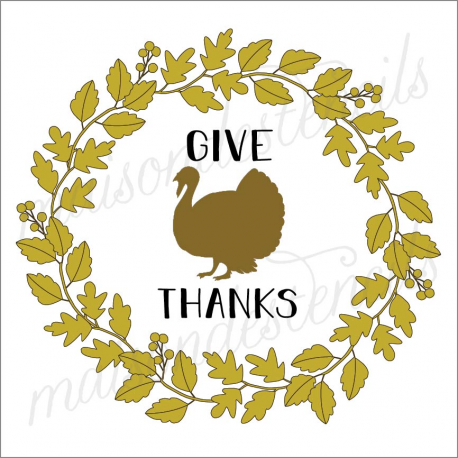 Give Thanks with turkey Fall leaves laurel wreath 2019 12x12 stencil