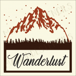 Wanderlust in Mountains 12x12 stencil