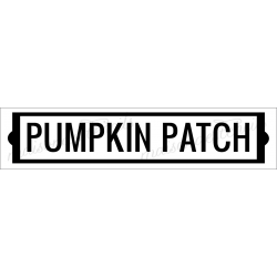 PUMPKIN PATCH 4x18 stencil