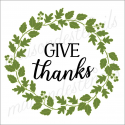 GIVE thanks with harvest fall leaves laurel wreath 12x12 stencil