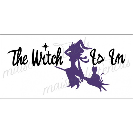 The Witch is in 5.5x11.5 stencil