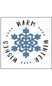 WARM WINTER WISHES with Snowflake 12x12 stencil