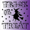 TRICK or TREAT WITH WITCH 2019 12x12 stencil