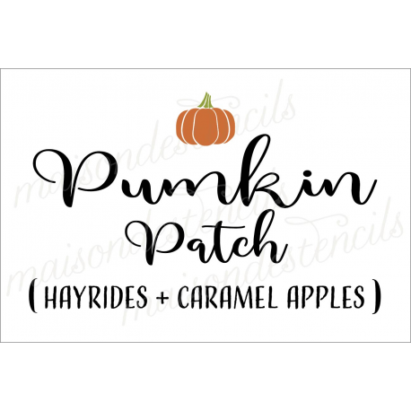 Pumpkin Patch Hayrides & Caramel Apples 12x18 stencil