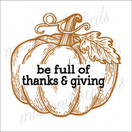 be full of... thanks & giving 12x12 stencil