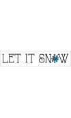 LET IT SNOW 4x18 stencil