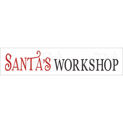 SANTA'S WORKSHOP 4x18 stencil