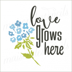 love grows here with hydrangea 12x12 stencil
