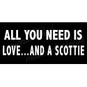 All you need is love... and a scottie 5.5x11.5 stencil