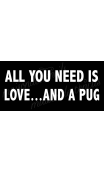 All you need is love... and a Pug 5.5x11.5 stencil
