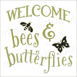 Welcome bees & butterflies 12x12 stencil