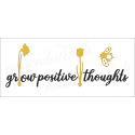 grow positive thoughts 8x18 stencil