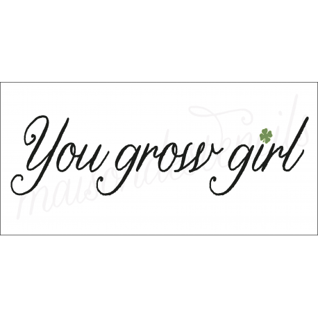 You Grow Girl 5.5x11.5 stencil