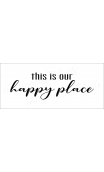 this is our happy place 8x18 stencil