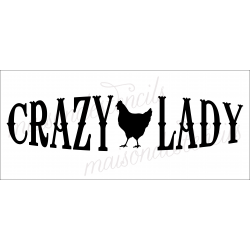 CRAZY Chicken Lady 1 chick 8x18 stencil
