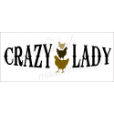 CRAZY Chicken Lady 3 chicks 8x18 stencil