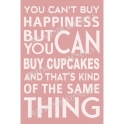 You Can't Buy Happiness Cupcakes Subway Art 12x18 Stencil