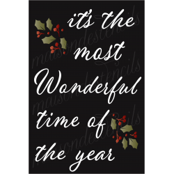 It's the most Wonderful time of the year Christmas 12x18 Stencil