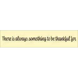 there is always something to be thankful for 2020 4x18 Stencil