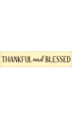 THANKFUL and BLESSED 4x18 Stencil