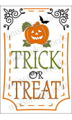 TRICK or TREAT with bat and pumpkin 2021 12x18 inch Stencil
