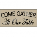 Come Gather At Our Table Thanksgiving Holiday 5.5x11.5 Stencil