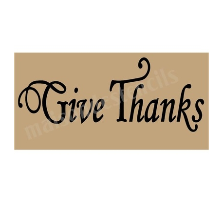 Give Thanks Thanksgiving Holiday 5.5x11.5 Stencil