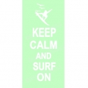 Keep Calm and Surf On 5.5x11.5 Stencil