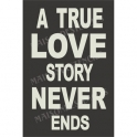 A True Love Story Never Ends Subway Art 12x18 Stencil